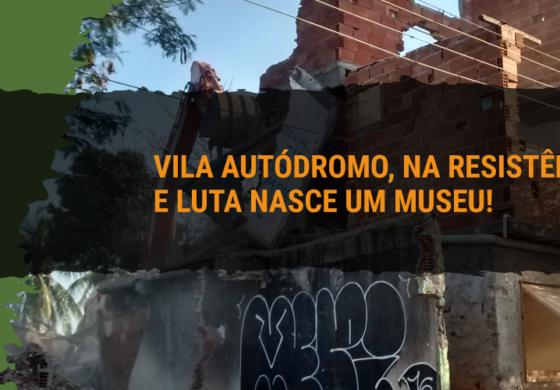 Vila Autódromo, na resistência e luta nasce um museu!