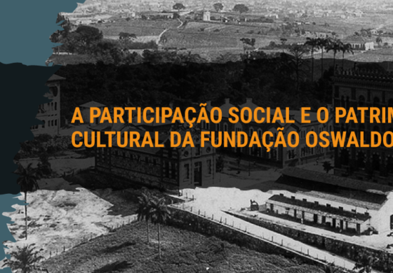A participação social e o patrimônio cultural da Fundação Oswaldo Cruz